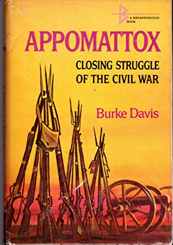 9780060214005: Appomattox: Closing Struggle of the Civil War