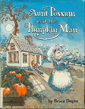 9780060214128: Aunt Possum and the pumpkin man