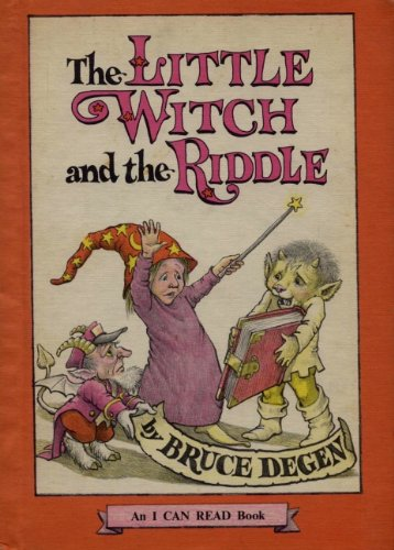 The Little Witch and the Riddle (An I Can Read Book) (0060214147) by Bruce Degen