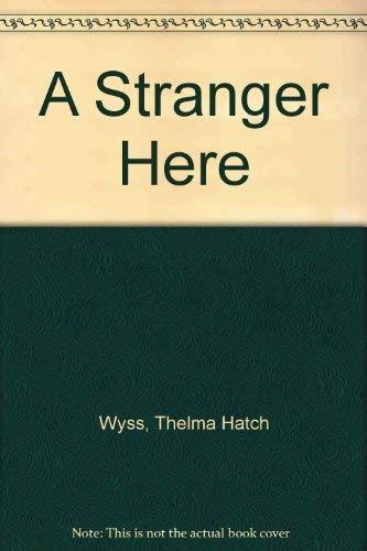 9780060214388: A Stranger Here