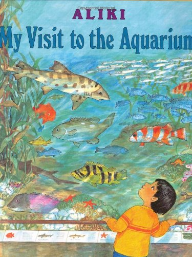 9780060214586: My Visit to the Aquarium