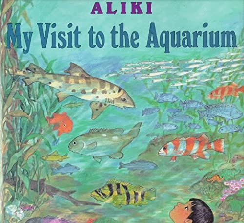9780060214593: My Visit to the Aquarium