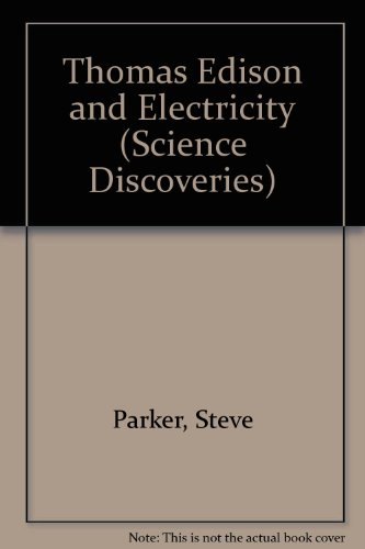 9780060214739: Thomas Edison and Electricity (Science Discoveries)