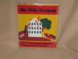 9780060214760: The Little Fireman
