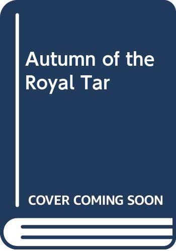 9780060214937: Autumn of the Royal Tar