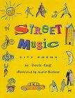 9780060215231: Street Music: City Poems
