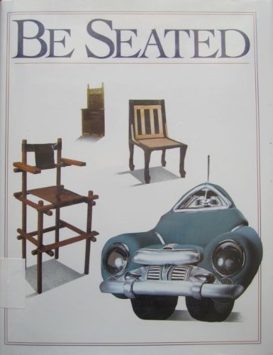 9780060215378: Be Seated: A Book About Chairs