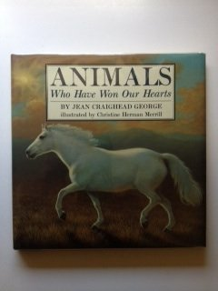 Animals Who Have Won Our Hearts: Jean Craighead George