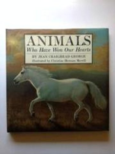 Animals Who Have Won Our Hearts: Jean Craighead George,