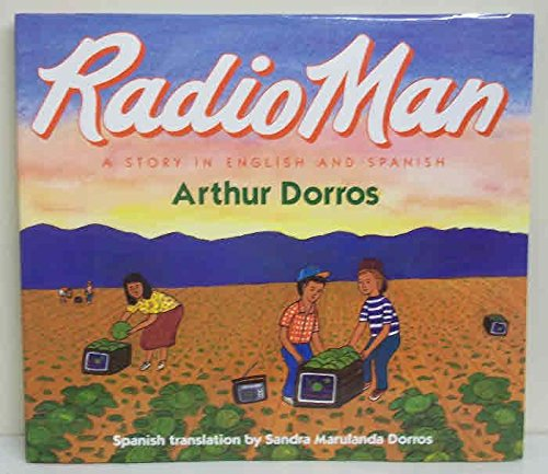 9780060215477: Radio Man / Don Radio: A Story in English and Spanish