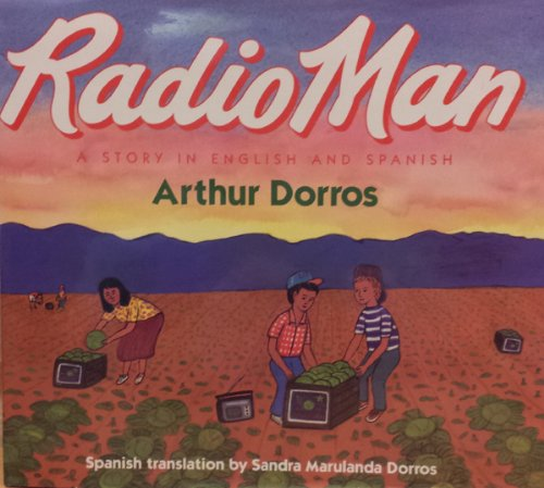 9780060215477: Radio Man/Don Radio: A Story in English and Spanish