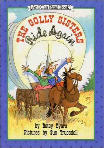9780060215637: The Golly Sisters Ride Again (I Can Read Books)