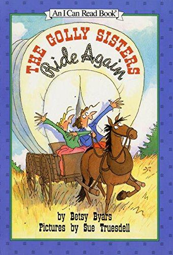 9780060215644: The Golly Sisters Ride Again (I Can Read Book 3)