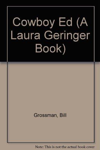 9780060215705: Cowboy Ed (A Laura Geringer Book)