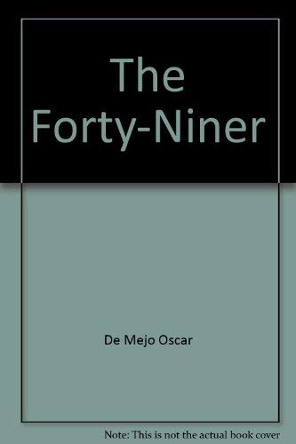 9780060215781: The Forty-Niner