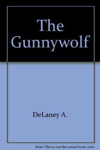 9780060215958: The Gunnywolf