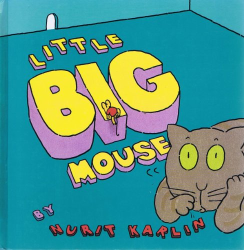 Little Big Mouse (9780060216078) by Nurit Karlin