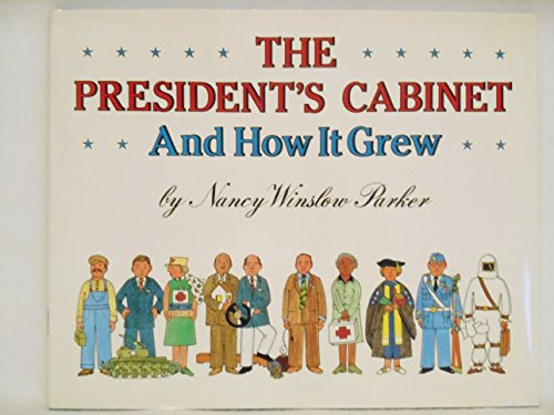9780060216184: The President's Cabinet and How It Grew