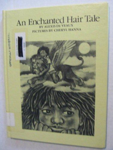 9780060216245: An Enchanted Hair Tale