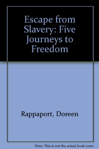 9780060216320: Escape from Slavery: Five Journeys to Freedom