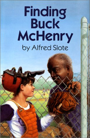 Finding Buck McHenry: Slote, Alfred