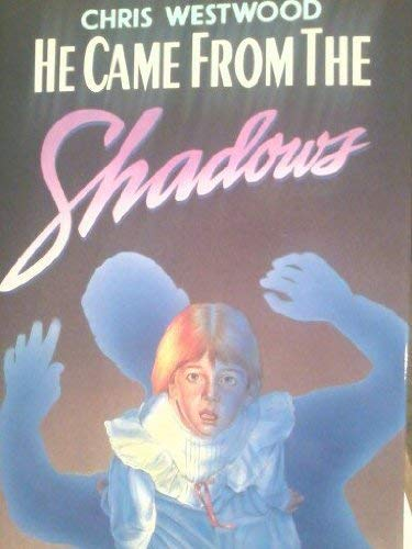 9780060216580: He Came from the Shadows