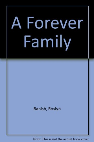 9780060216740: A Forever Family