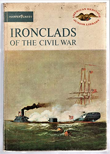 9780060217051: Ironclads of Civil War (American Heritage Junior Library)
