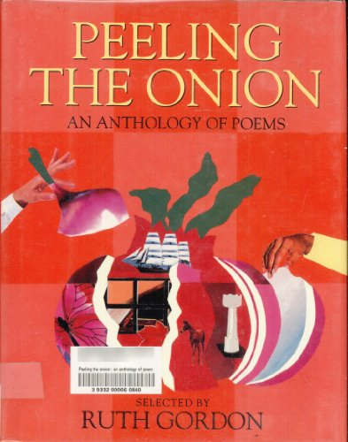 9780060217273: Peeling the Onion: An Anthology of Poems (A Charlotte Zolotow Book)