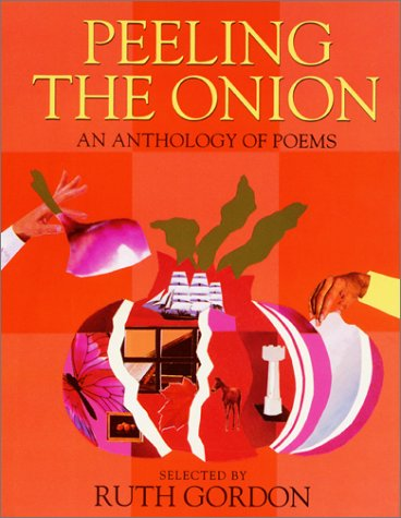 9780060217280: Peeling the Onion: An Anthology of Poems