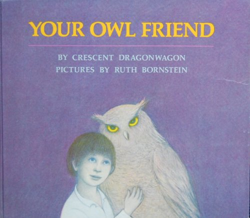 9780060217310: Your Owl Friend