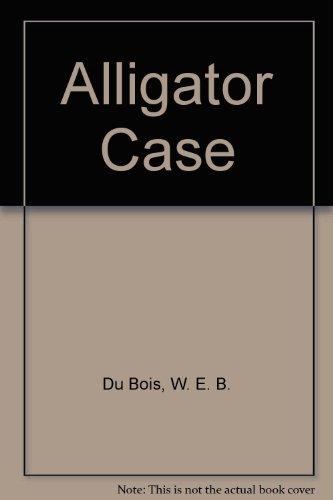 Alligator Case: William Pene Du Bois