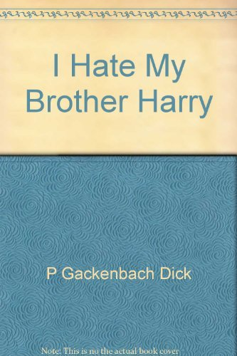 9780060217587: I Hate My Brother Harry