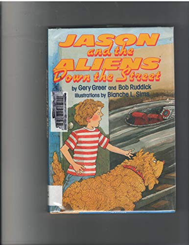 9780060217617: Jason and the Aliens Down the Street