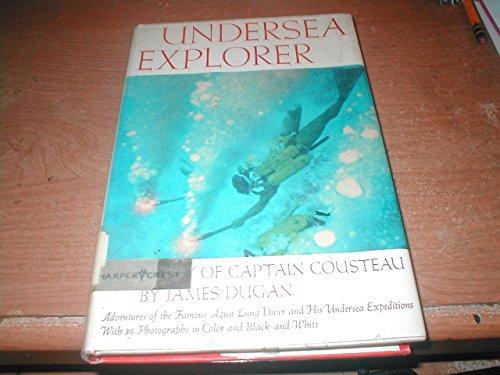 9780060217716: Undersea Explorer Story of Captain Cousteau