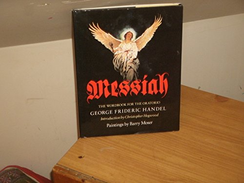 Messiah: The Wordbook for the Oratorio: Handel, George Frideric