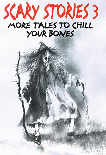9780060217952: Scary Stories 3: More Tales to Chill Your Bones