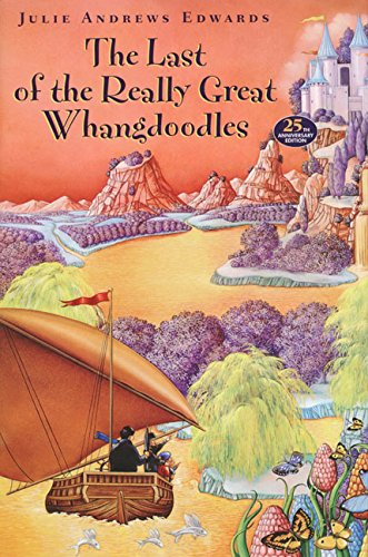 The Last of the Really Great Whangdoodles Format: Hardcover: Edwards, Julie Andrews