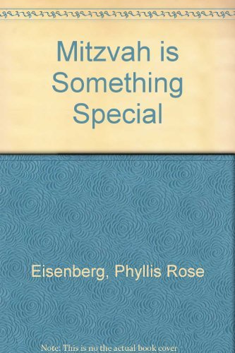 A Mitzvah Is Something Special (9780060218072) by Phyllis Rose Eisenberg; Susan Jeschke