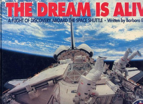 9780060218133: The Dream Is Alive: The Flight of Discovery Aboard the Space Shuttle (Imax/Smithsonian Wide World Series)