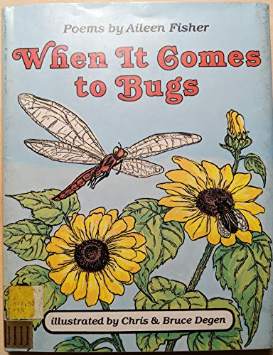 When It Comes to Bugs (0060218223) by Aileen Lucia Fisher