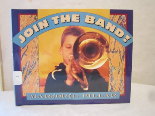 9780060218294: Join the Band!