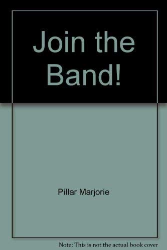 9780060218348: Join the band!