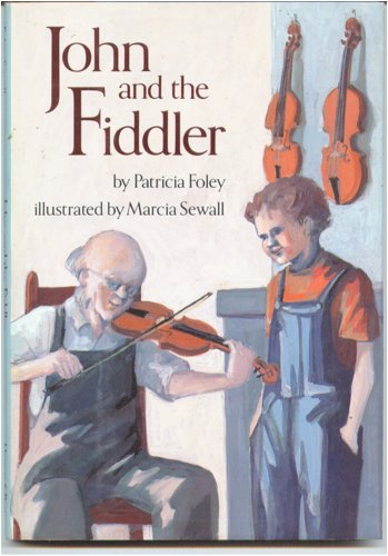 9780060218416: John and the fiddler