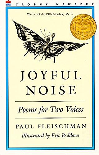 Joyful Noise Poems for Two Voices: Fleischman, Paul