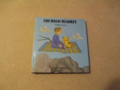 The magic blanket (A Bedtime book): Stella Farris