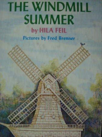 9780060218874: The Windmill Summer