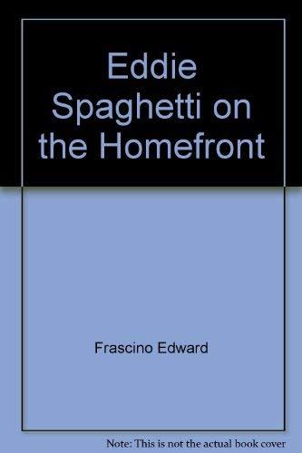 9780060218959: Eddie Spaghetti on the Homefront