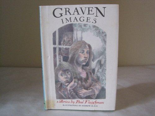 9780060219062: Graven Images: 3 Stories