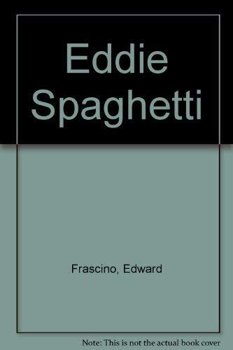 9780060219086: Eddie Spaghetti